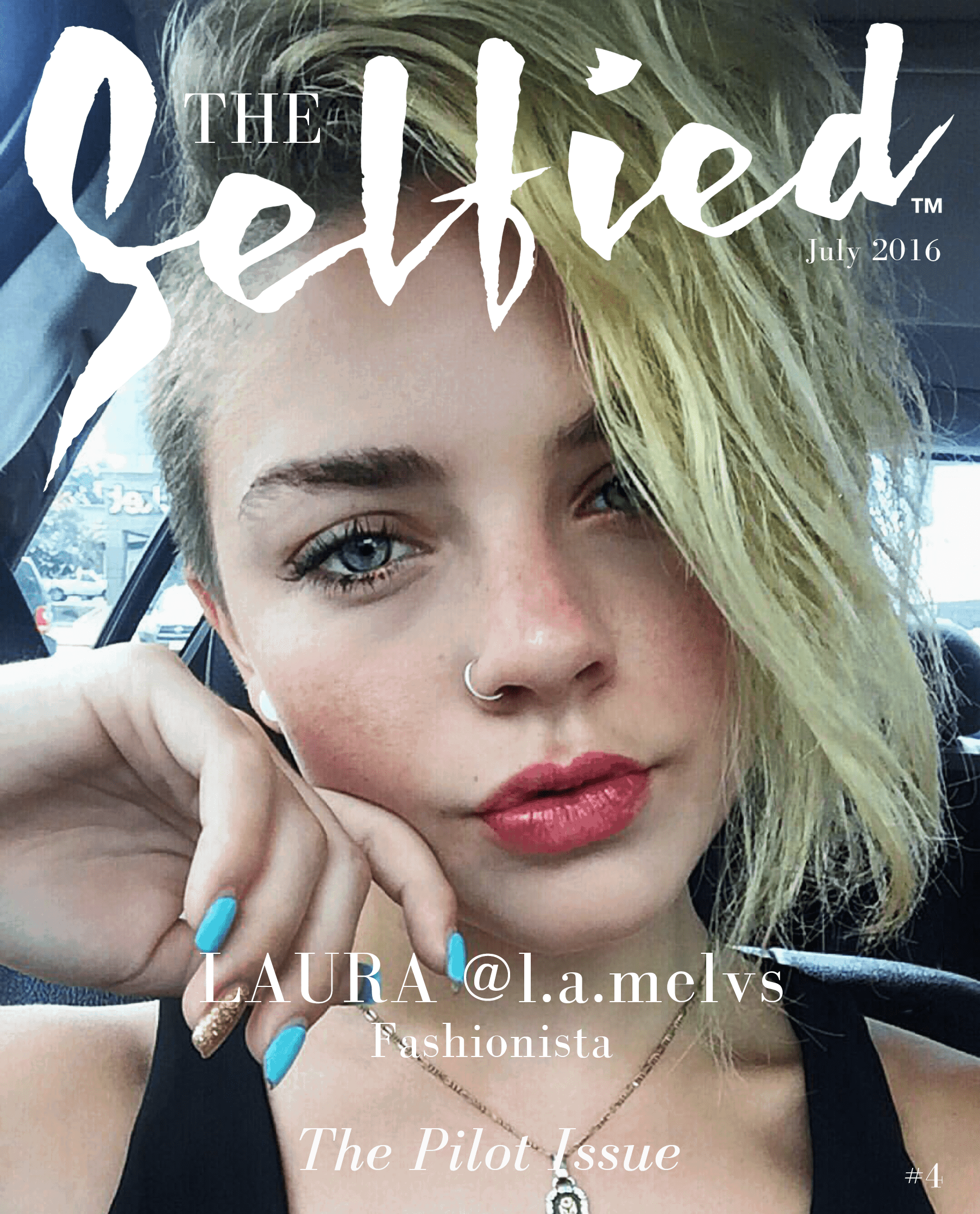fashionista selfie on the cover of The Selfied magazine with blue nail polish