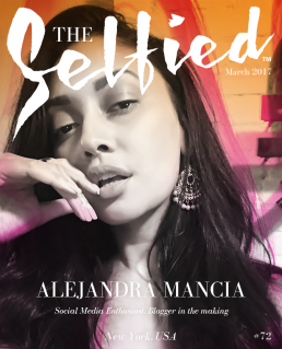 A selfie photograph of Alejandra Mancia social media enthusiast and blogger on the cover of The Selfied magazine