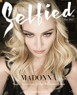 A Selfie pic of Madonna on the cover of The Selfied magazine - Unauthorised.